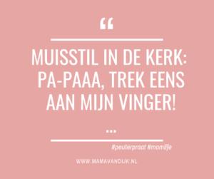 peuteruitspraken, mamablog mama van dijk, christelijk mamablog