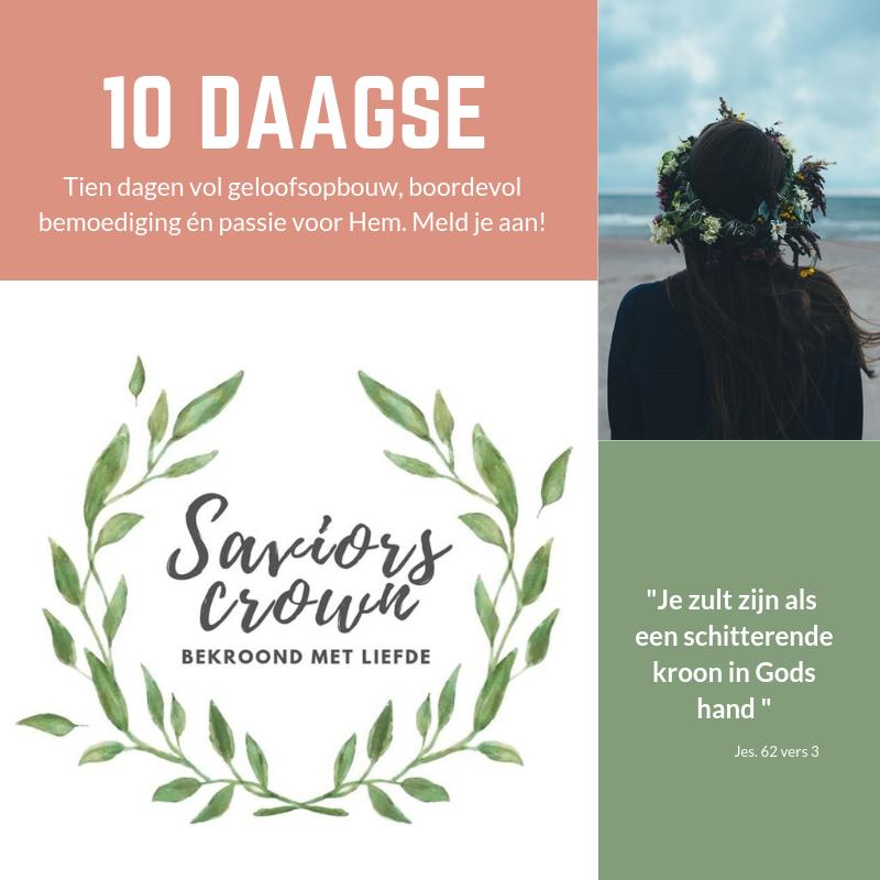 De saviorscrown, tien dagen lang bemoediging en geloofsopbouw, door christelijk mamablog, mama van dijk
